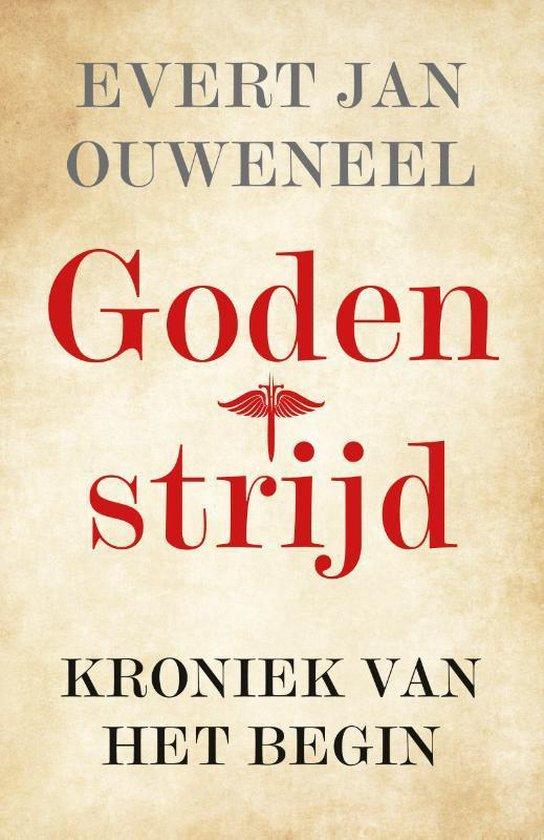 Godenstrijd - Evert Jan Ouweneel | Fthsonline.com