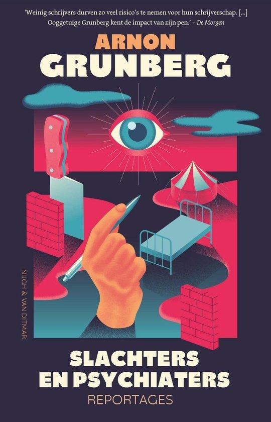 Slachters en psychiaters - Arnon Grunberg | Fthsonline.com