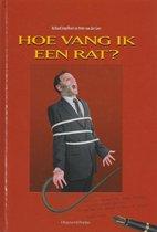 Hoe vang ik een rat ?