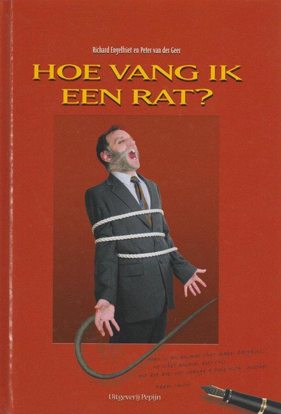 Hoe vang ik een rat ? - Richard Engelfriet | Fthsonline.com