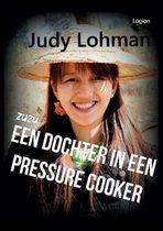 ZuZu, een dochter in een pressure cooker