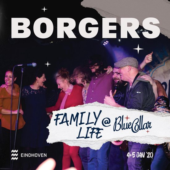 BORGERS - Family Life @ Blue Collar
