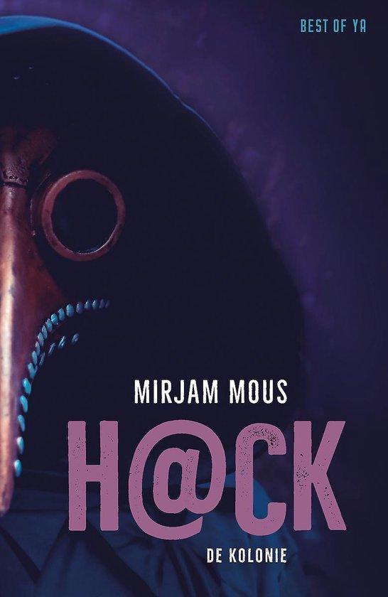 Boek cover H@ck 2 - H@ck - De kolonie van Mirjam Mous (Hardcover)
