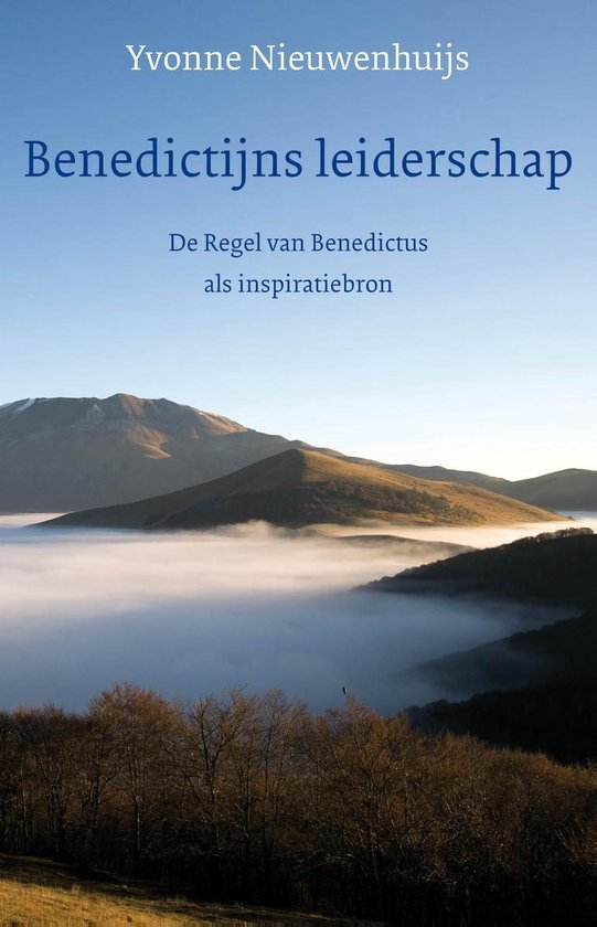 Benedictijns leiderschap - Yvonne Nieuwenhuijs pdf epub