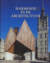 Harmonie(t) in de architectuur