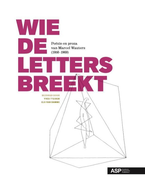 Wie de letters breekt - Marcel Wauters  