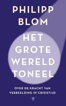 Boek cover Het grote wereldtoneel van Philipp Blom (Paperback)