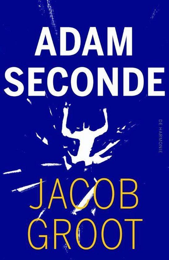 Adam seconde - Jacob Groot   Fthsonline.com