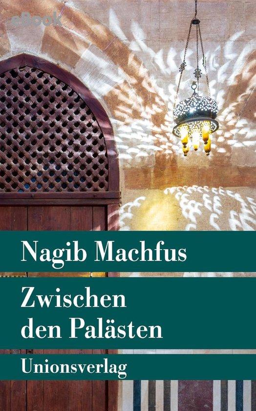 Boek cover Zwischen den Palästen van Nagib Machfus (Onbekend)