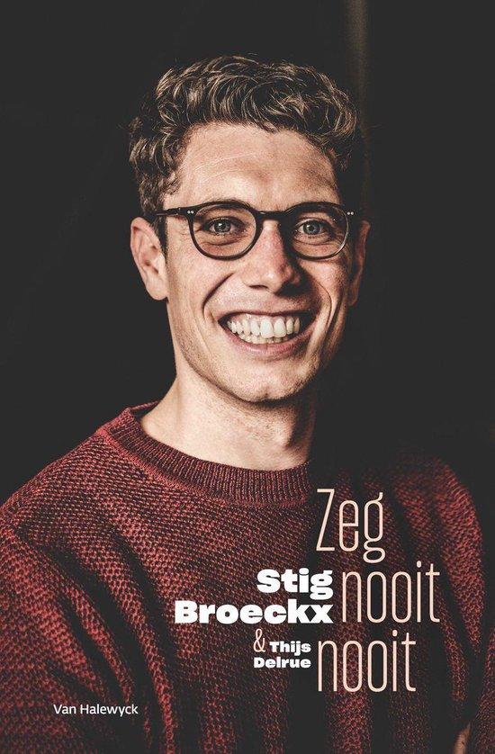 Zeg nooit nooit - Stig Broeckx  