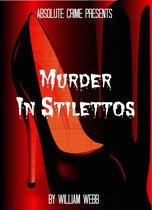 Murder In Stilettos: Ladies of the Night Who Murdered