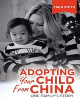 Adopting Your Child from China: One Family's Story