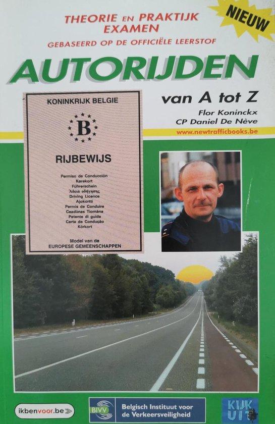 Autorijden van a tot z - Flor Koninckx |