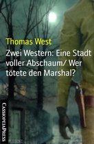 Zwei Western: Eine Stadt voller Abschaum/ Wer tötete den Marshal?