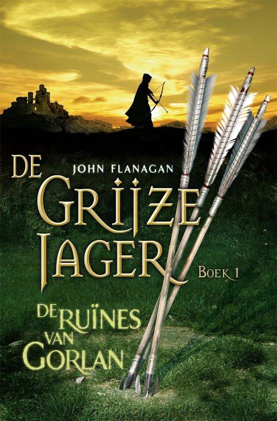 Boek cover De Grijze Jager 1 - De ruines van Gorlan van John Flanagan