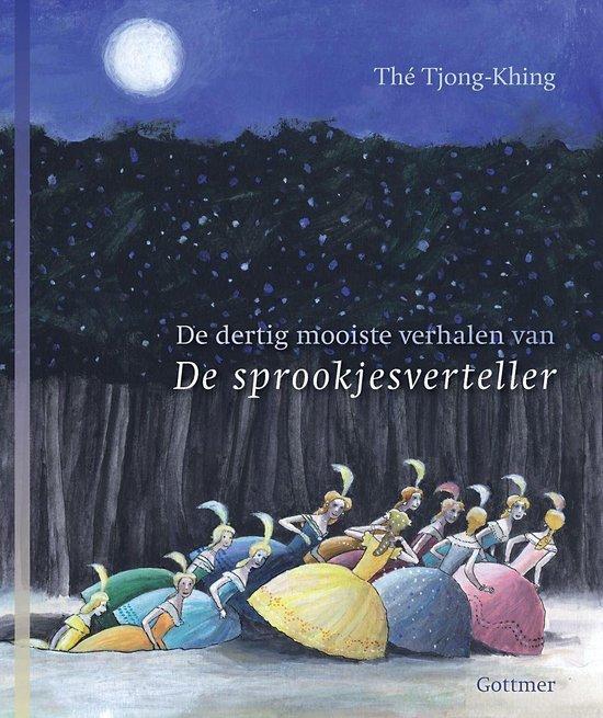 De sprookjesverteller / De dertig mooiste verhalen - Tjong-Khing Thé |