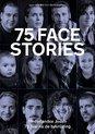 75 facestories