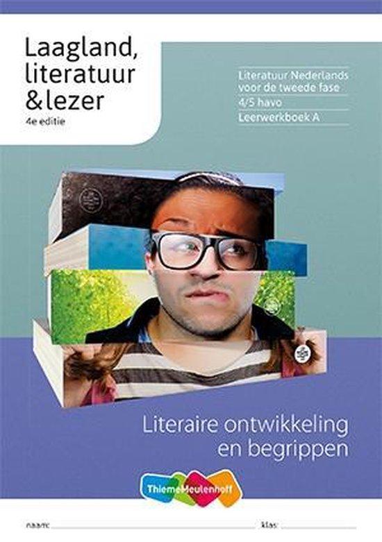 Laagland, literatuur & lezer 4/5 havo Leerwerkboek A - none  