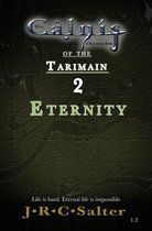 Eternity: Emergence (The Calnis Chronicles of the Tarimain: Chronicle 1)