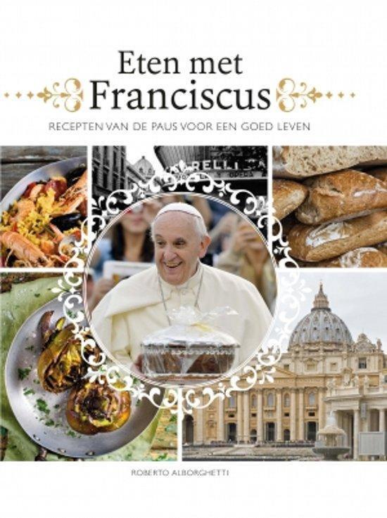 Eten met Franciscus - R. Alborghetti | Fthsonline.com