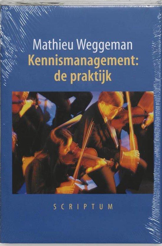 Boek cover Kennismanagement: de praktijk van M. Weggeman (Hardcover)