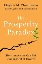 Prosperity paradox: how innovation can lift nations out of poverty