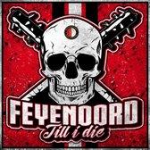 Feyenoord Till i die 30 Stuks
