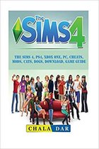 The Sims 4, Ps4, Xbox One, Pc, Cheats, Mods, Cats, Dogs, Download, Game Guide