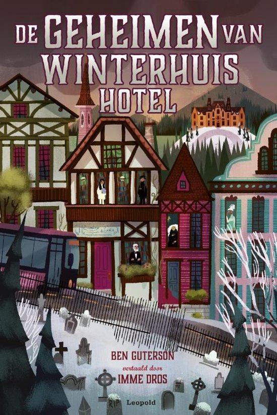 De geheimen van Winterhuis Hotel - Ben Guterson |