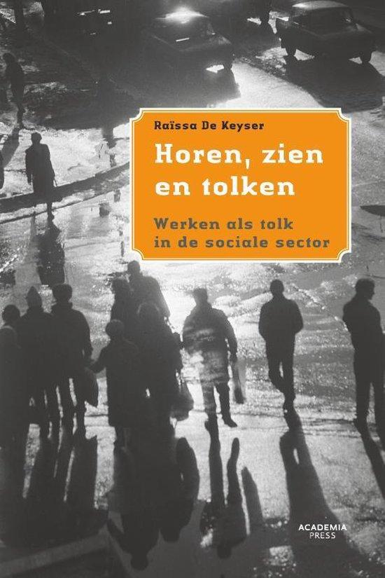 Horen, zin en tolken - Raïssa de Keyser |