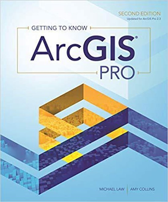 Boek cover Getting to Know ArcGIS Pro van Michael Law (Paperback)
