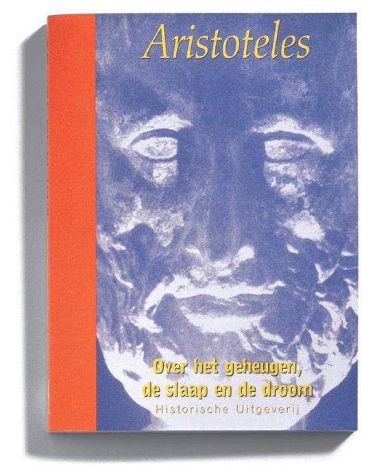 Aristoteles in Nederlandse vertaling - Over het geheugen, de slaap en de droom - Aristoteles   Fthsonline.com