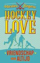 Hockeylove  -   Vriendschap voor altijd