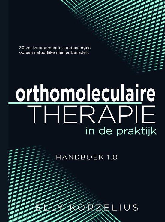 Boek cover Orthomoleculaire therapie in de praktijk van Elly Korzelius (Hardcover)