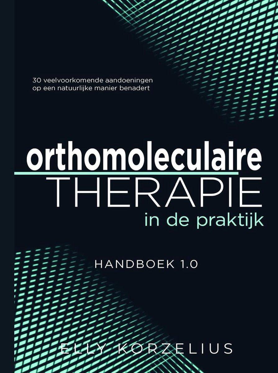 Orthomoleculaire therapie in de praktijk