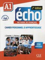 Écho 2e édition - Niveau A1 cahier personnel d'apprentissage
