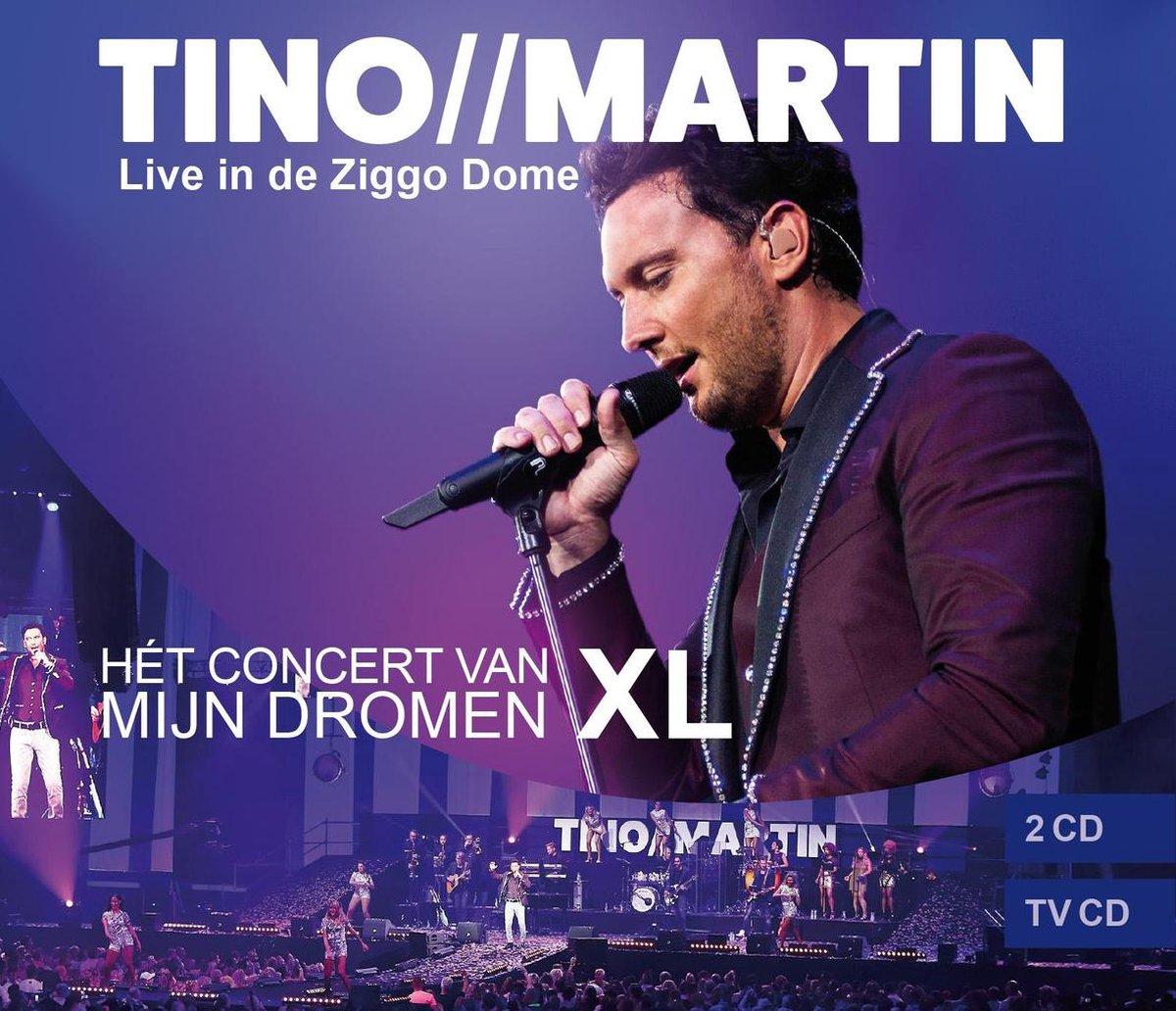 Het Concert Van Mijn Dromen XL (Live in de Ziggo Dome) - Tino Martin
