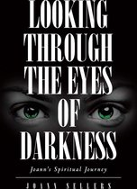 Looking Through the Eyes of Darkness