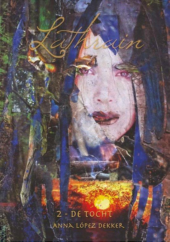 Lathrain 2 - De tocht - Anna Lopez Dekker | Fthsonline.com