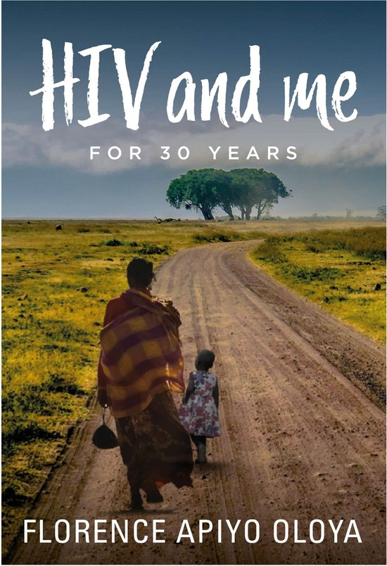 Omslag van HIV and Me for 30 Years
