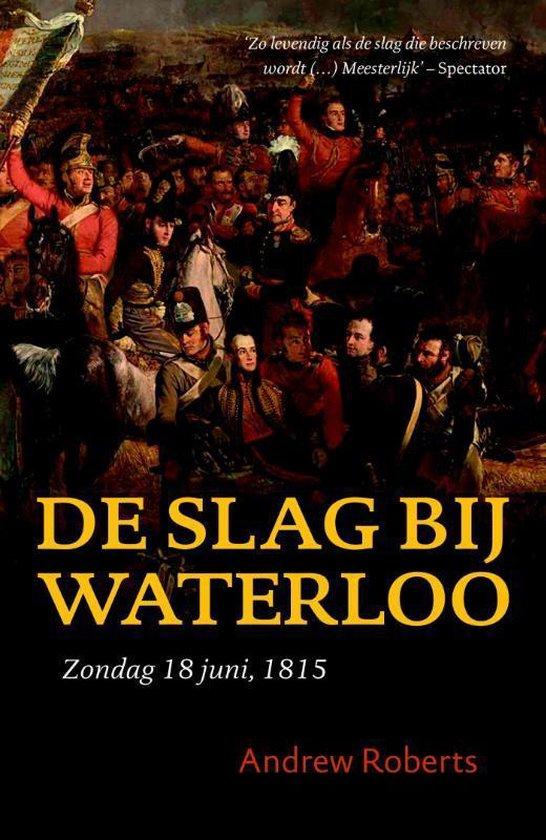 De slag bij Waterloo - Andrew Roberts |