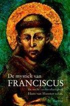 De Mystiek Van Franciscus