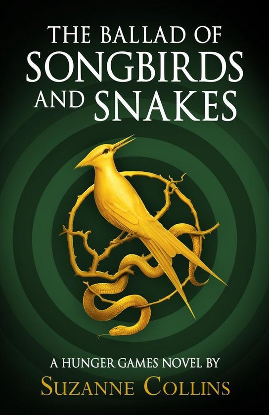 Boek cover The Ballad of Songbirds and Snakes (A Hunger Games Novel) van Suzanne Collins (Hardcover)