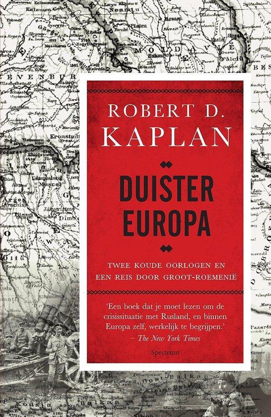 Duister Europa - Robert Kaplan |