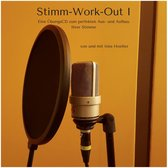 Stimm-Work-Out I