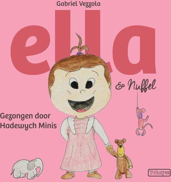 Ella en Nuffel - Ella en Nuffel (Boek+CD)