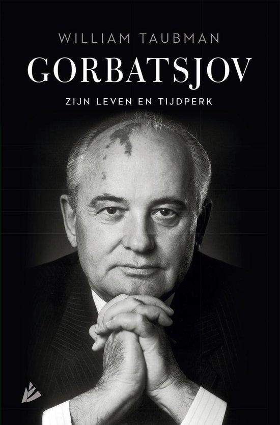 Gorbatsjov - William Taubman |