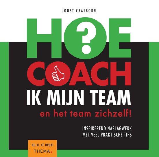 Boek cover Hoe coach ik mijn team van Joost Crasborn (Paperback)
