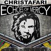 Christafari - Echoes Of Mercy