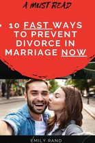 5 Fast Ways to Prevent Divorce in Marriage Now